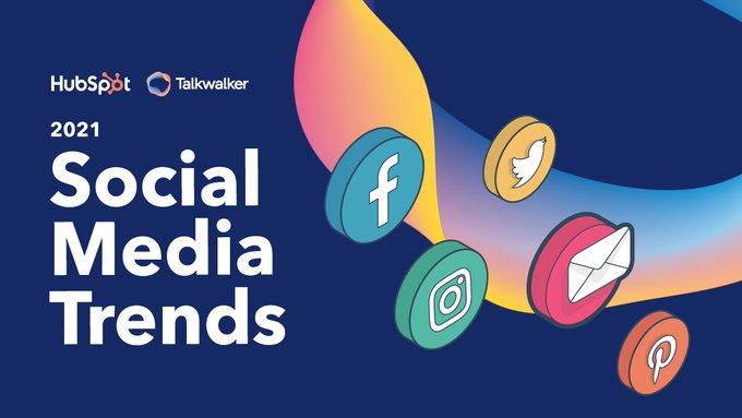 Social Media Tredns 2021